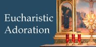 Eucharistic Adoration